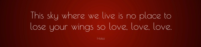 335868-hafez-quote-this-sky-where-we-live-is-no-place-to-lose-your-wings